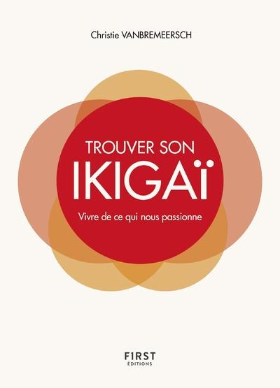 TROUVER SON IKIGAI  FIRST