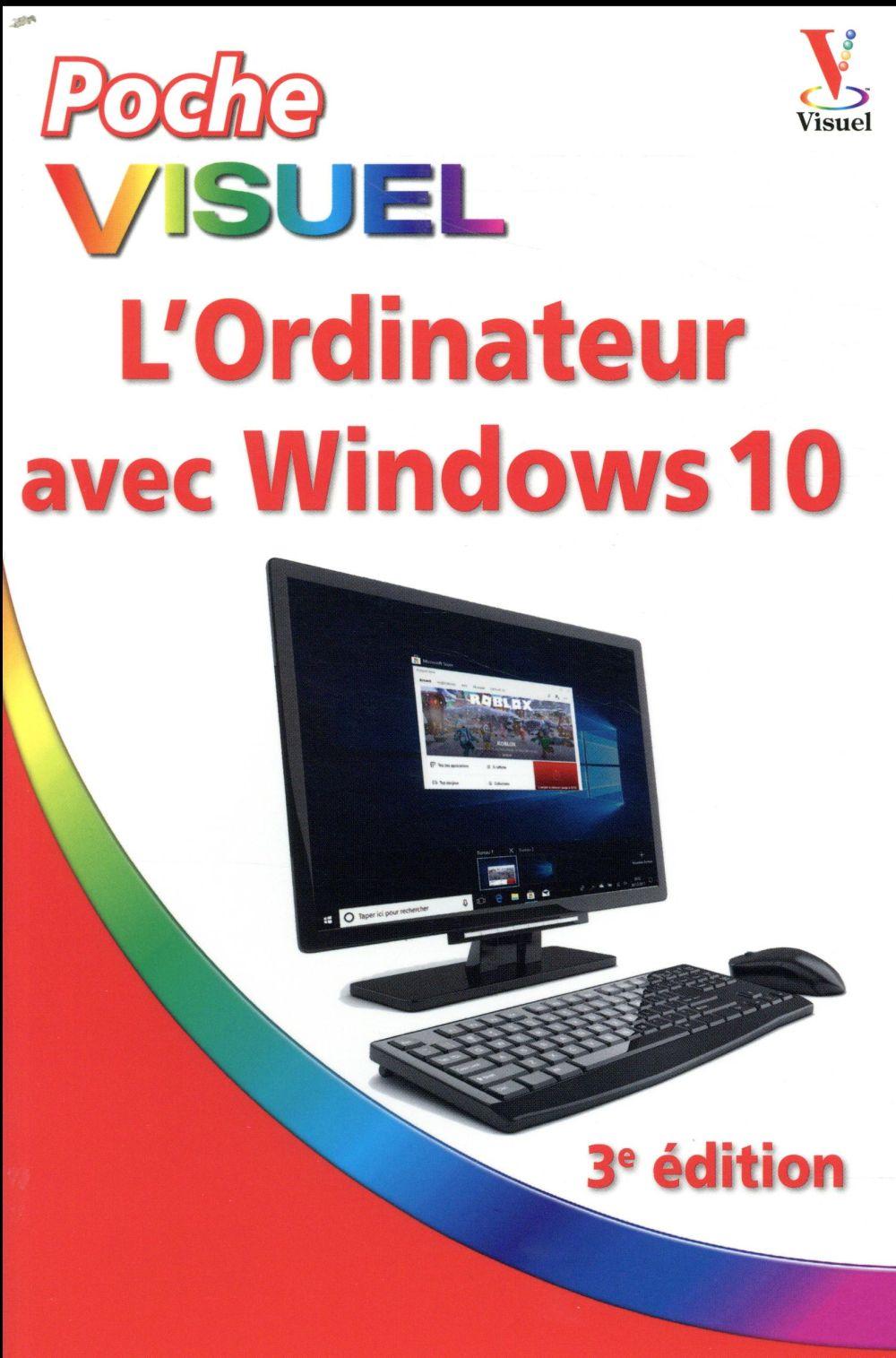 L'ORDINATEUR AVEC WINDOWS 10 - POCHE VISUEL - 3E EDITION  FIRST