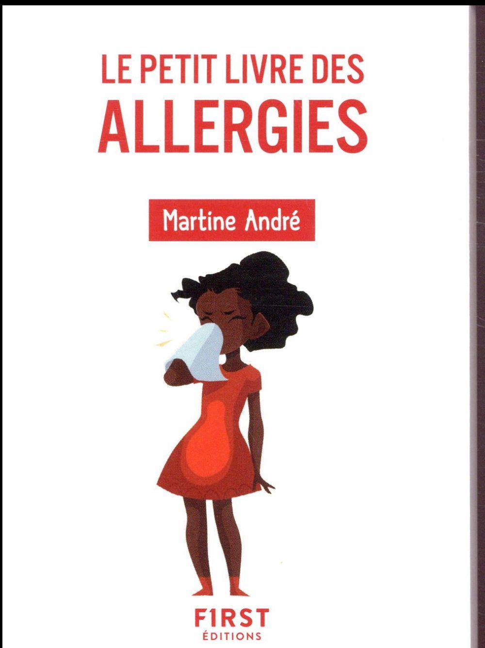 LE PETIT LIVRE DES ALLERGIES - 2E EDITION ANDRE MARTINE FIRST