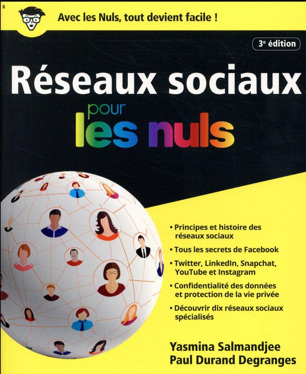 LES RESEAUX SOCIAUX POUR LES NULS, 3E  FIRST