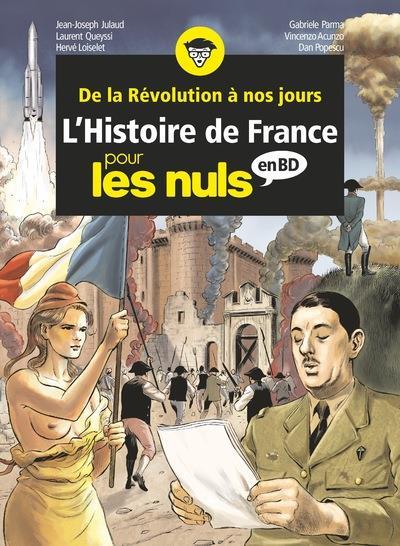 L'HISTOIRE DE FRANCE EN BD  -  INTEGRALE T.7 A T.10  -  L'HISTOIRE DE FRANCE POUR LES NULS JULAUD, JEAN-JOSEPH  FIRST
