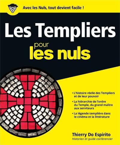 LES TEMPLIERS POUR LES NULS THIERRY DO ESPIRITO FIRST