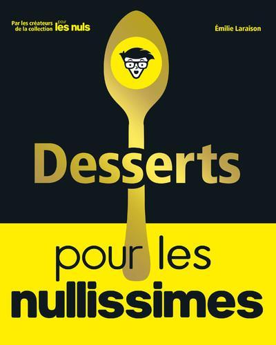 DESSERTS POUR LES NULLISSIMES LARAISON EMILIE FIRST