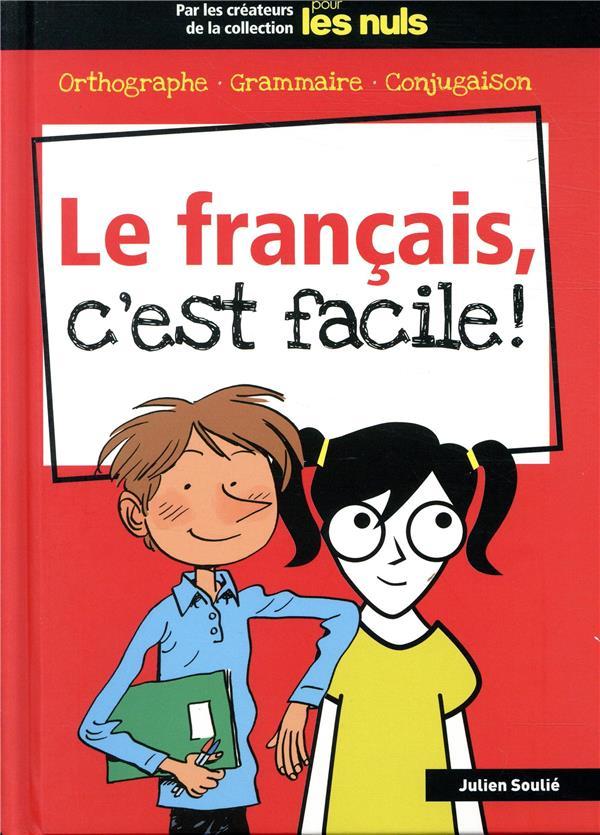 LE FRANCAIS, C'EST FACILE ! POUR LES NULS  FIRST