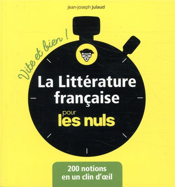 LA LITTERATURE FRANCAISE POUR LES NULS - VITE ET BIEN !  FIRST