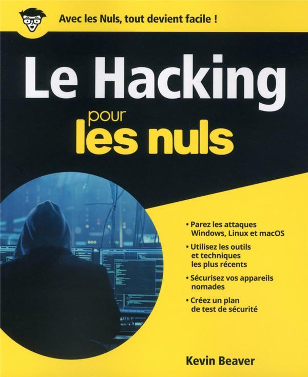 LE HACKING POUR LES NULS  FIRST
