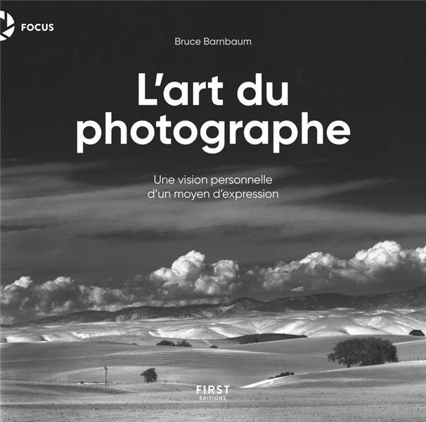 L'ART DU PHOTOGRAPHE BARNBAUM BRUCE FIRST