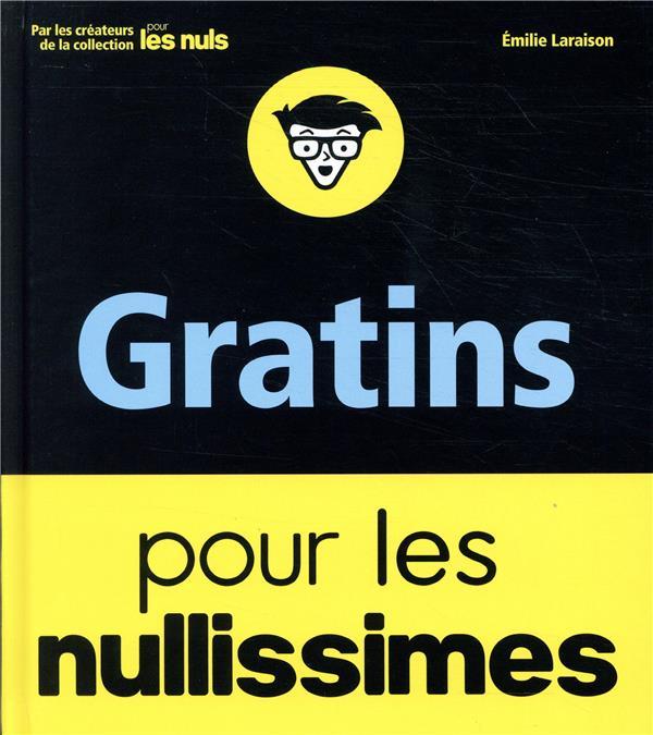 GRATINS POUR LES NULLISSIMES LARAISON EMILIE FIRST