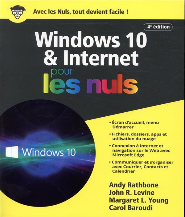 WINDOWS 10 ET INTERNET POUR LES NULS (3E EDITION)