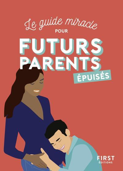 FUTURS PARENTS EPUISES