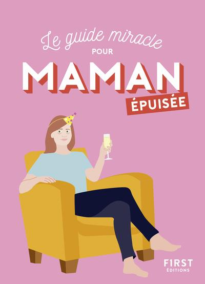 MAMAN EPUISEE PARENT EPUISE FIRST