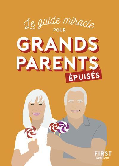 GRANDS-PARENTS EPUISES PARENT EPUISE FIRST