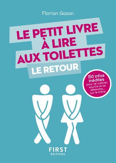 LE PETIT LIVRE A LIRE AUX TOILETTES LE RETOUR  FIRST
