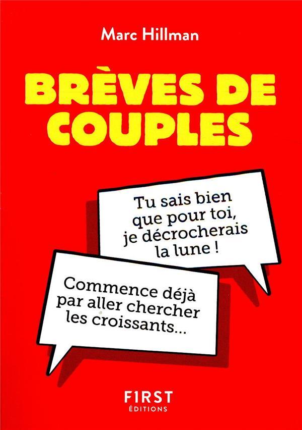 PETIT LIVRE DE - BREVES DE COUPLES HILLMAN MARC FIRST
