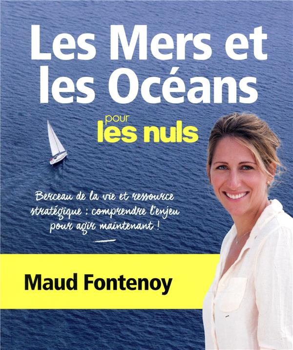 LES MERS ET LES OCEANS POUR LE FONTENOY/MARTINEZ FIRST