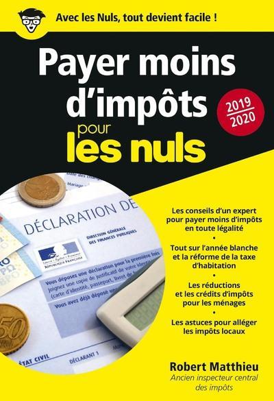 PAYER MOINS D'IMPOTS POUR LES NULS POCHE (EDITION 20192020)