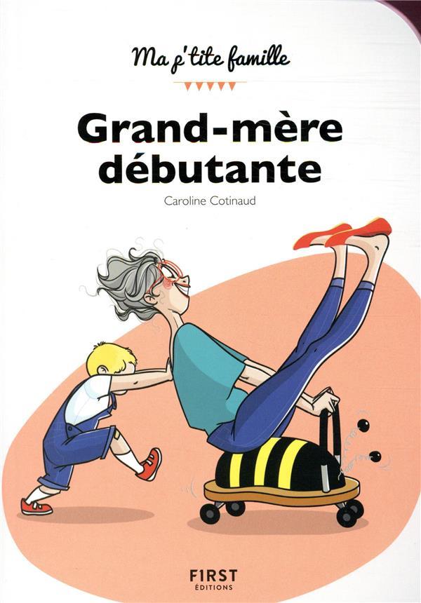 GRAND-MERE DEBUTANTE  FIRST