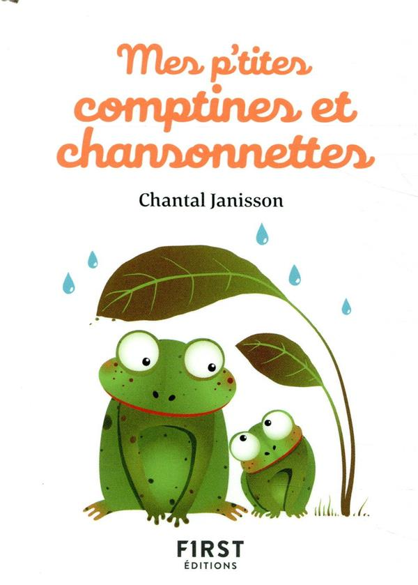 MES P'TITES COMPTINES ET CHANSONNETTES JANISSON CHANTAL FIRST