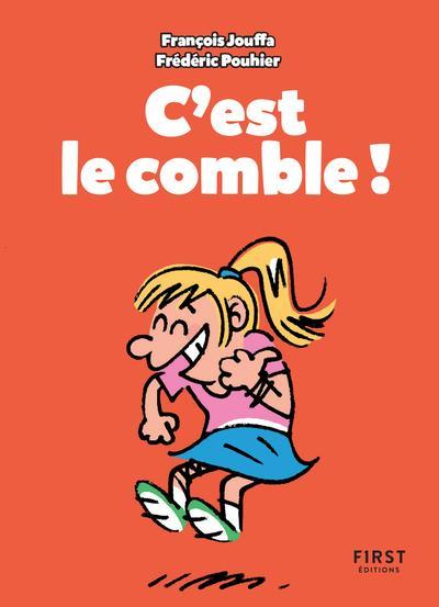 C'EST LE COMBLE !