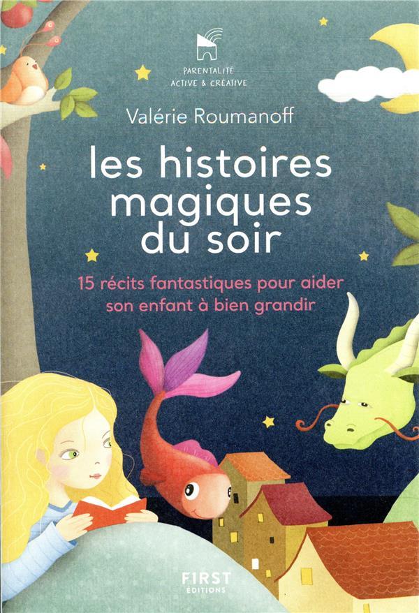 LES HISTOIRES MAGIQUES DU SOIR ROUMANOFF/IBRAHIMA FIRST