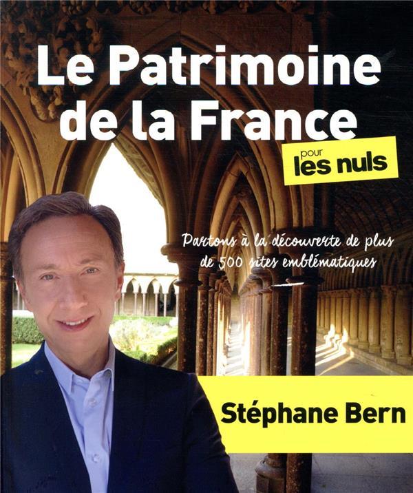 LE PATRIMOINE DE LA FRANCE POUR LES NULS BERN, STEPHANE FIRST