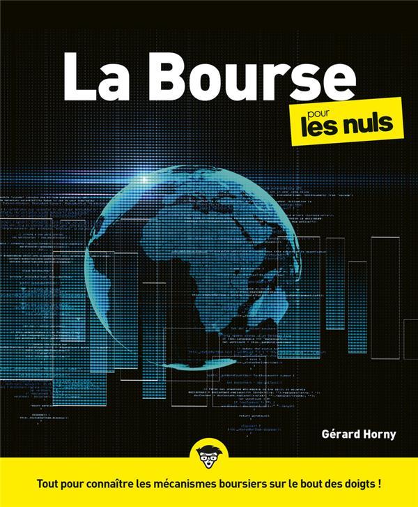 LA BOURSE POUR LES NULS (5E EDITION) HORNY, GERARD FIRST