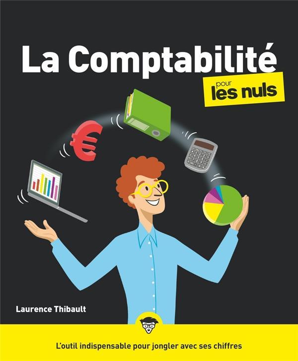 LA COMPTABILITE POUR LES NULS THIBAULT/CHALVIN FIRST