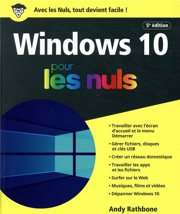 - WINDOWS 10 POUR LES NULS, 5ED