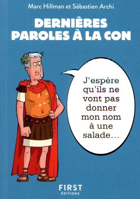 DERNIERES PAROLES A LA CON ARCHI/HILLMAN FIRST