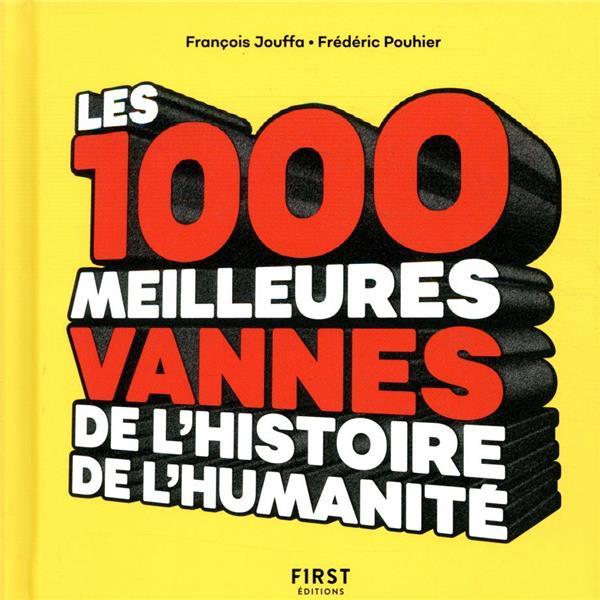 les 1 000 meilleures vannes de l'humanité  FIRST