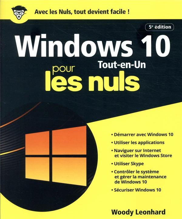 WINDOWS 10 TOUT EN 1 POUR LES NULS LEONHARD WOODY FIRST