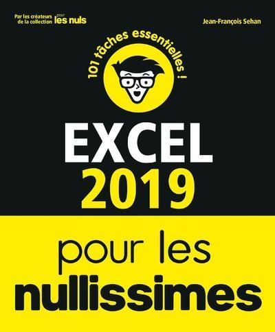 EXCEL 2019 POUR LES NULLISSIMES SEHAN JEAN-FRANCOIS FIRST