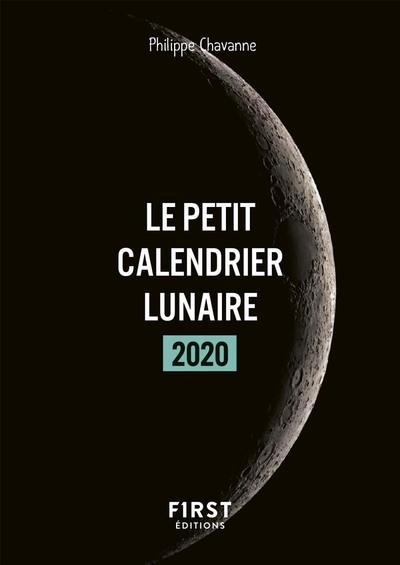 LE PETIT CALENDRIER LUNAIRE (EDITION 2020) CHAVANNE PHILIPPE FIRST