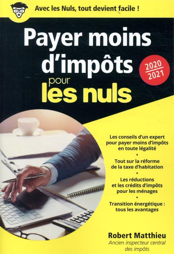 PAYER MOINS D'IMPOTS POUR LES NULS POCHE (EDITION 20202021)