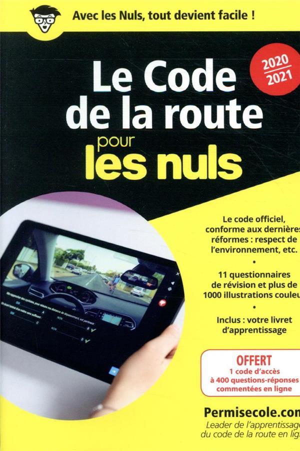 LE CODE DE LA ROUTE POCHE POUR LES NULS (EDITION 20202021)