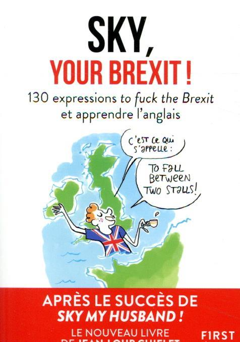 SKY MY BREXIT COLLECTIF FIRST