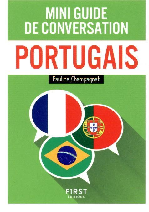 MINI GUIDE DE CONVERSATION PORTUGAIS CHAMPAGNAT PAULINE FIRST
