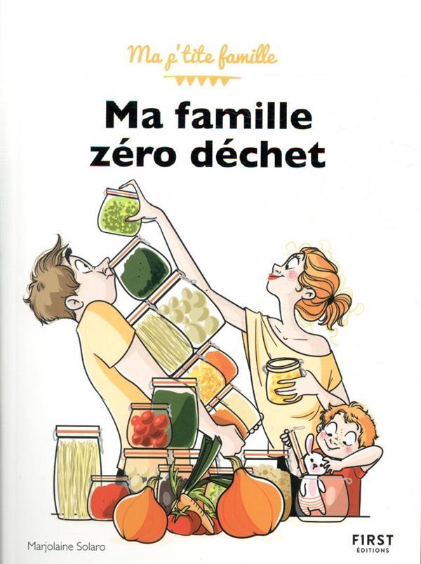 PARENTS ZERO DECHETS SOLARO/JOMARD FIRST