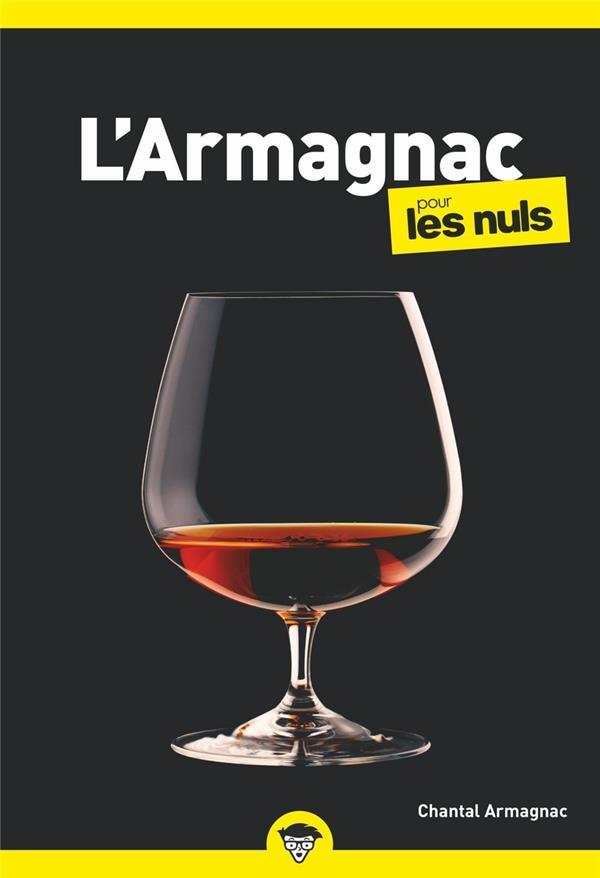 L'ARMAGNAC POCHE POUR LES NULS ARMAGNAC, CHANTAL FIRST