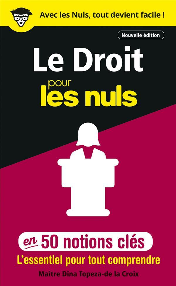 LE DROIT POUR LES NULS EN 50 NOTIONS CLES, 2ED