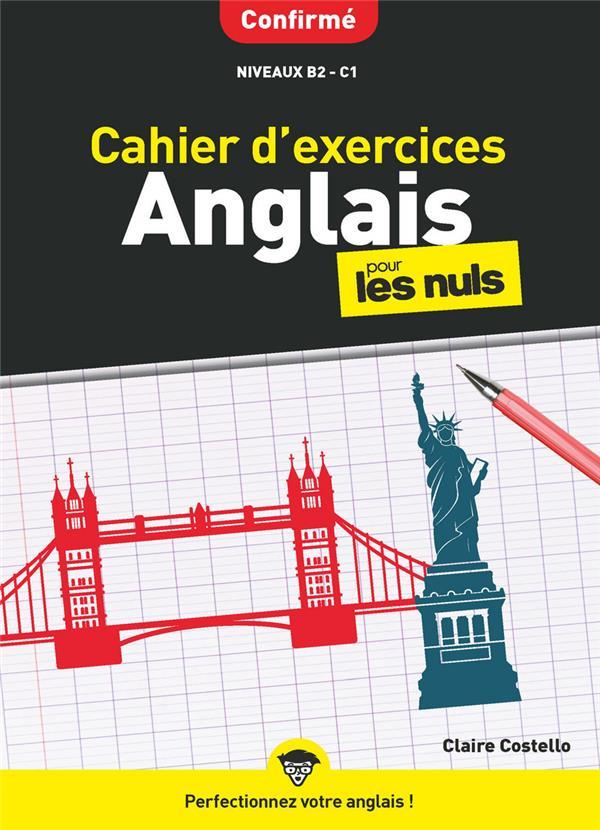 CAHIER D'EXERCICES ANGLAIS CONFIRME POUR LES NULS