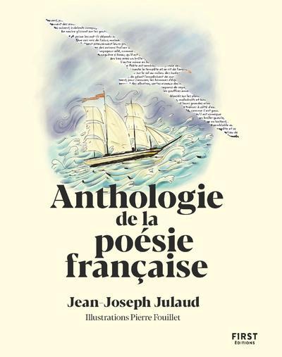 ANTHOLOGIE DE LA POESIE FRANCAISE JULAUD/FOUILLET FIRST
