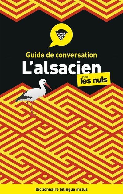 L'ALSACIEN  -  GUIDE DE CONVERSATION POUR LES NULS (3E EDITION) DAUL/KECK/KRETZ FIRST