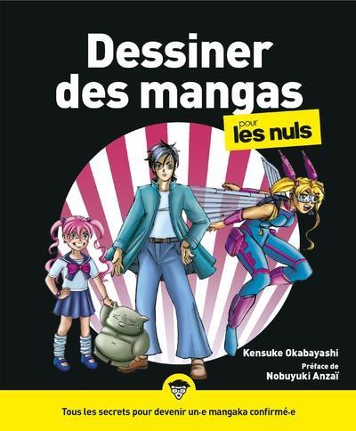 DESSINER DES MANGAS POUR LES NULS OKABAYASHI, KENSUKE FIRST