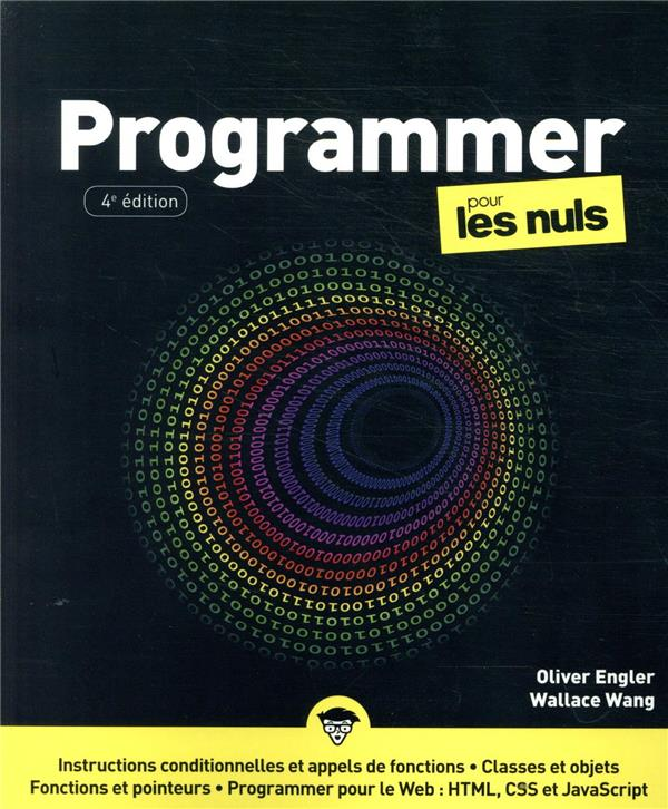PROGRAMMER POUR LES NULS (4E EDITION)  WANG, WALLACE FIRST