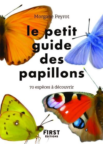 LE PETIT GUIDE DES PAPILLONS COLLECTIF FIRST