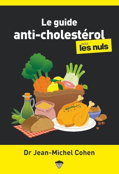 LE GUIDE ANTI-CHOLESTEROL POUR LES NULS COHEN, JEAN-MICHEL FIRST