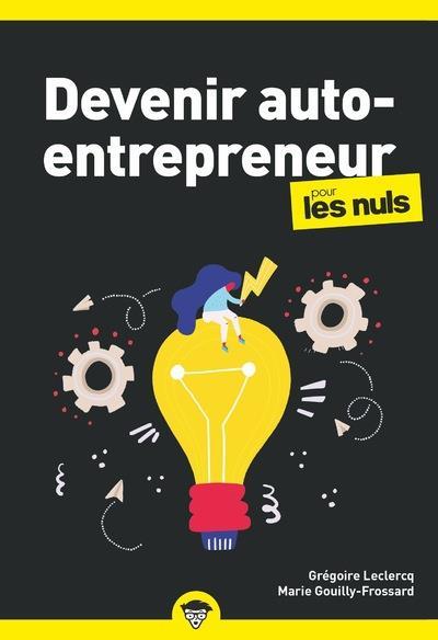 DEVENIR AUTO-ENTREPRENEUR POUR LES NULS  -  BUSINESS (3E EDITION) LECLERCQ FIRST