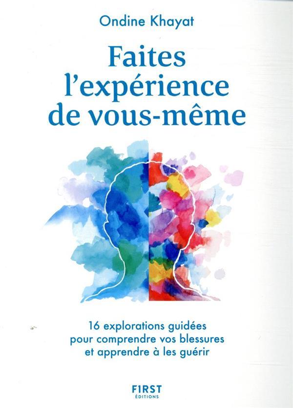FAITES L'EXPERIENCE DE VOUS-MEME KHAYAT, ONDINE FIRST