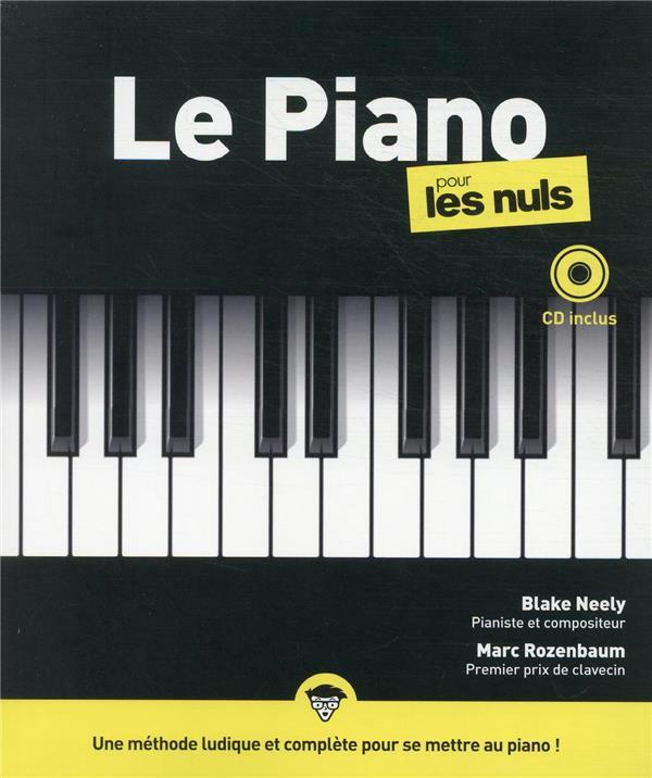 LE PIANO POUR LES NULS (2E EDITION)  ROZENBAUM, MARC FIRST
